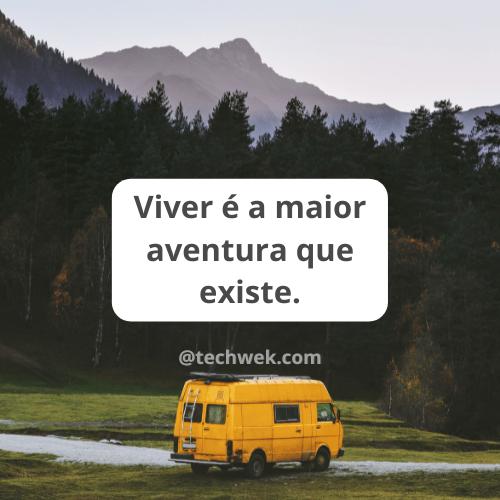 frases com aventuras para a vida