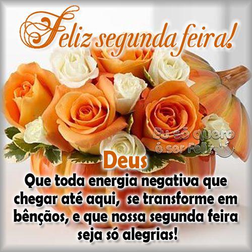 Feliz Segunda-feira Deus