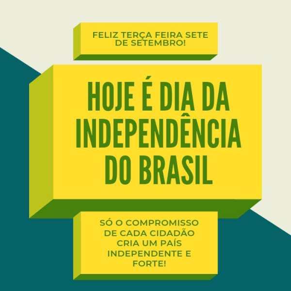 Terça feira da independência 7 de setembro
