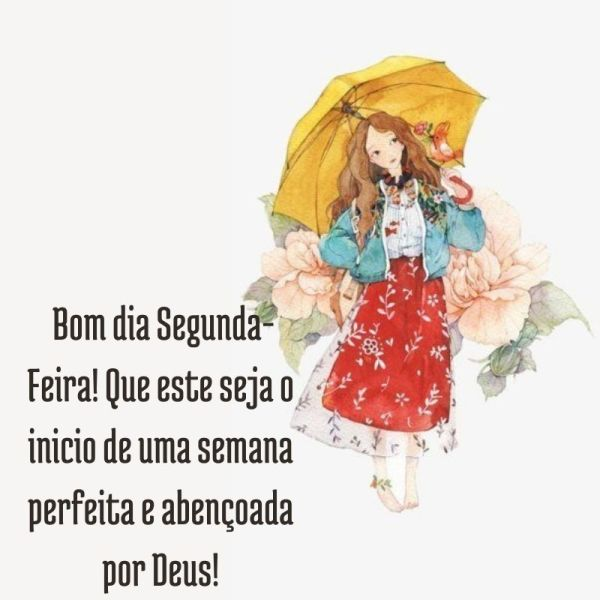 bom dia segunda feira com bençao de Deus
