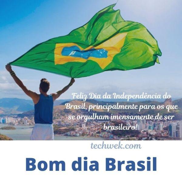 Independência do brasil com mensagens de bom dia