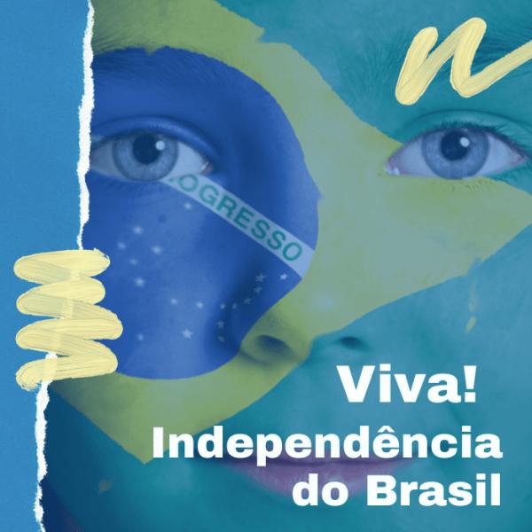 nossa independência dia 07 de setembro