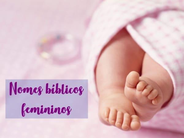 lindos nomes bíblicos femininos
