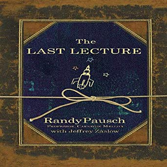 11 - Self-Improvement Book - The Last Lecture