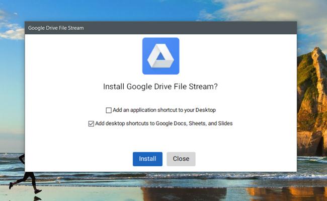 Installing Drive File Stream