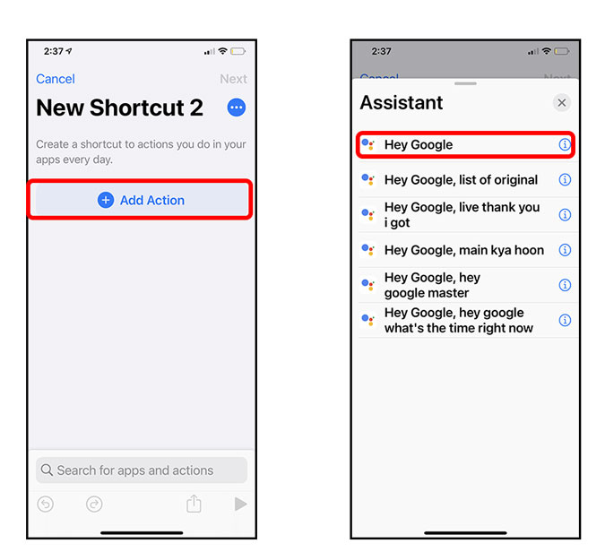 add new shortcut and add assistant Hey Google.