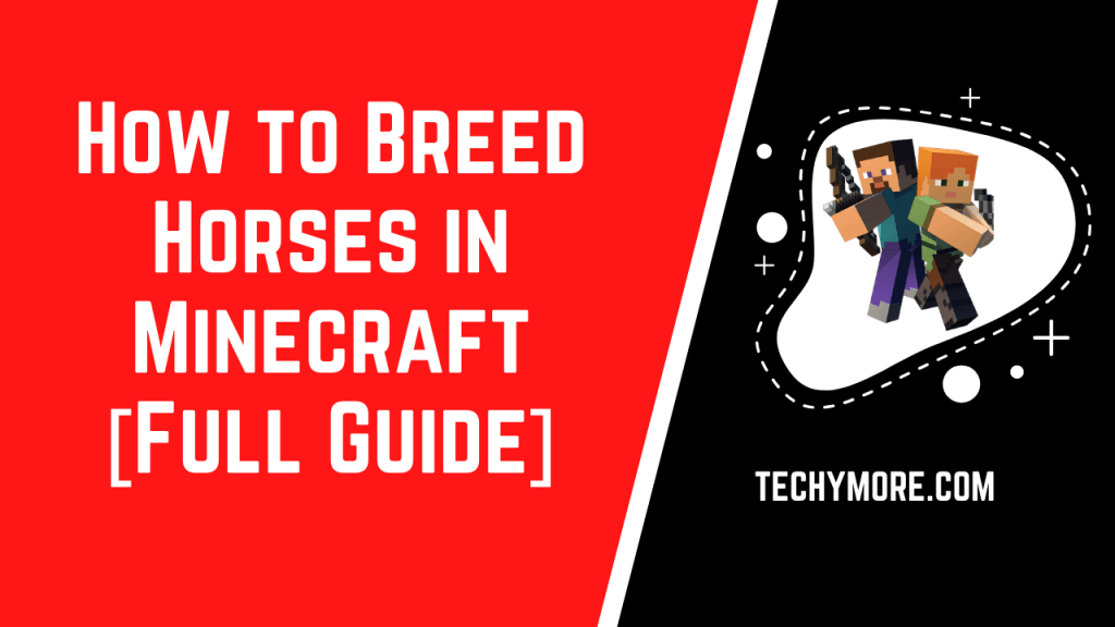 How to Breed Horses in Minecraft [Full Guide]
