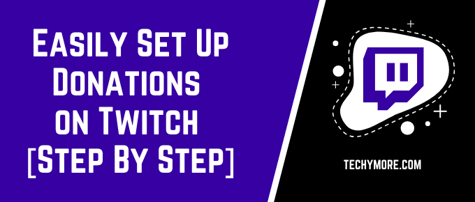 How To Set Up Donations on Twitch