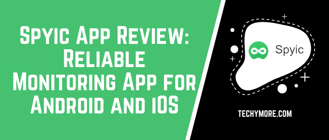 Spyic App Review