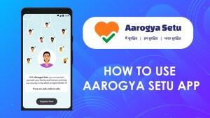 How to Use Arogya Setu App