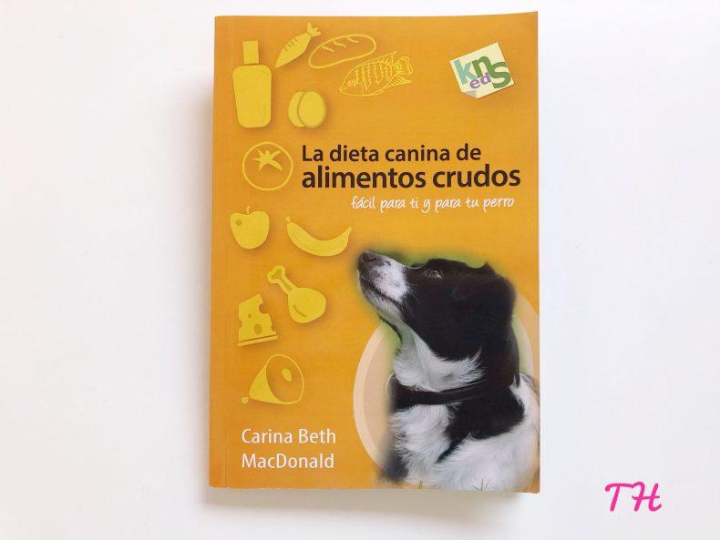 La Dieta Canina de los Alimentos Crudos