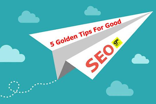 5 Golden Tips For Good SEO from a Bangalore SEO Consultant