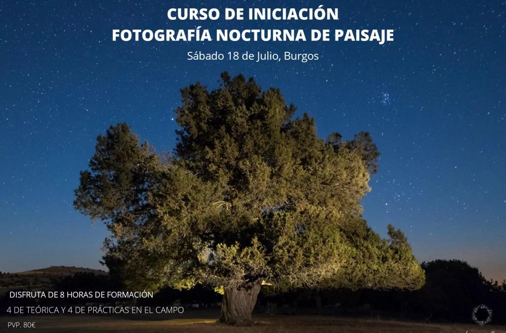 Curso Fotografía Nocturna: Sábado 18 de Julio