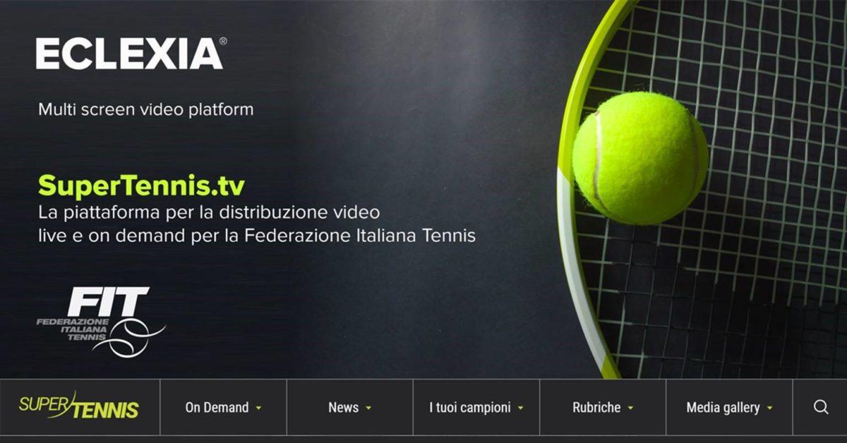 Da VETRYA il nuovo servizio video streaming per SuperTennis, il canale video della FIT