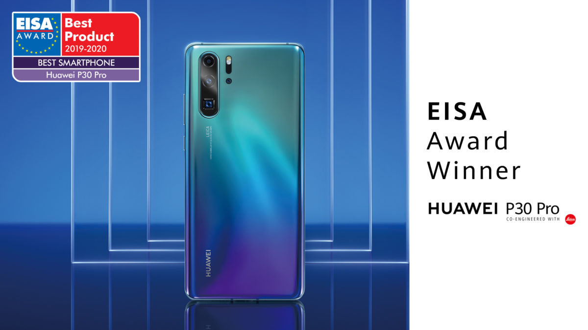 "Huawei vince il premio EISA ""Best Smartphone of the Year"" per il 2° consecutivo con HUAWEI P30 Pro"