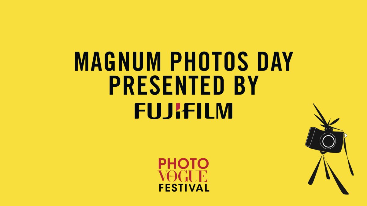 FUJIFILM Italia presenta  Magnum Photos Day – Photo Vogue Festival 2019