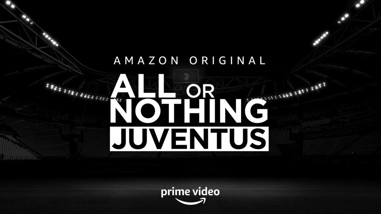 All or Nothing: Juventus. I bianconeri in streaming su Prime Video
