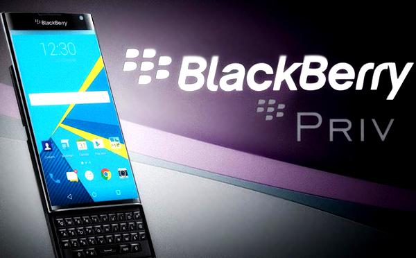 BlackBerry Priv; el primer teléfono Android de BlackBerry