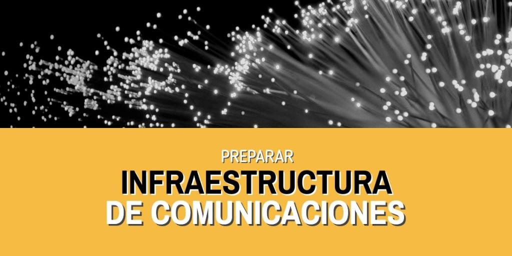 Infraestructura de comunicaciones para el crecimiento de empresas