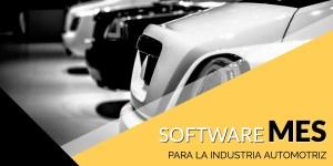 Software MES para la industria automotriz