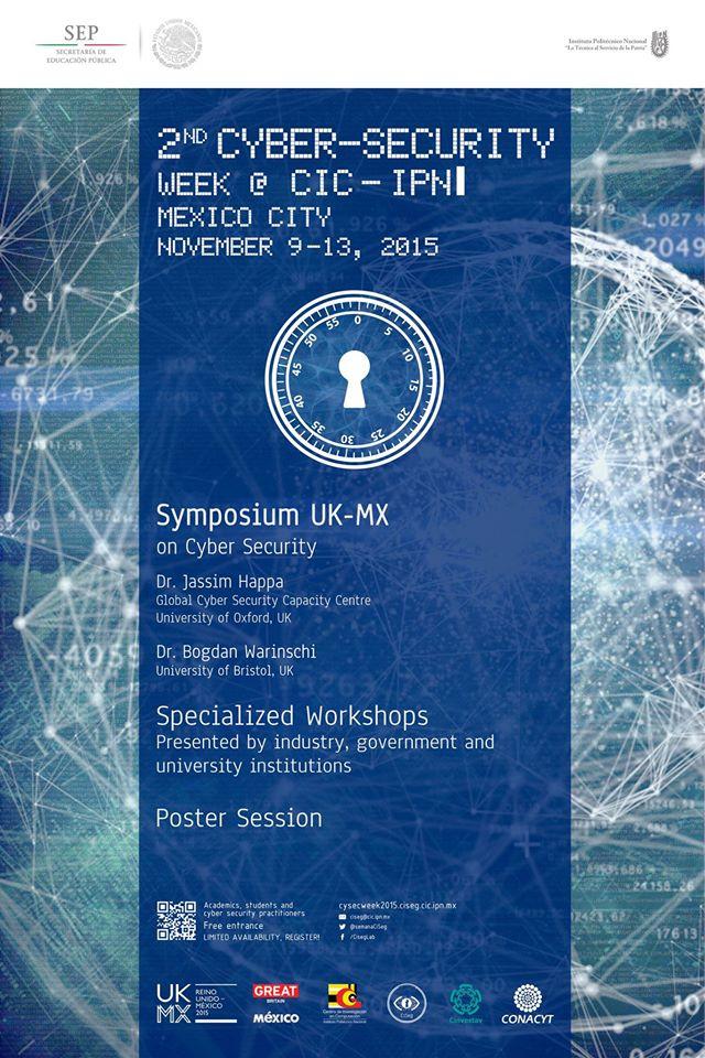 Tecnopia - 2nd Cyber-Security Week at CIC-IPN, Symposium UK-MX on Cyber Security at CIC-IPN