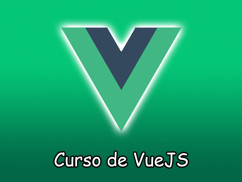 Programación usando VueJS (Directivas, eventos, etc