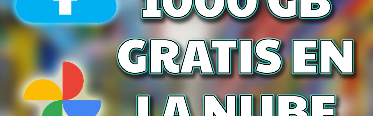 google photos almacenamiento ilimitado free 1000 gb en la nube