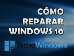 Cómo reparar Windows 10
