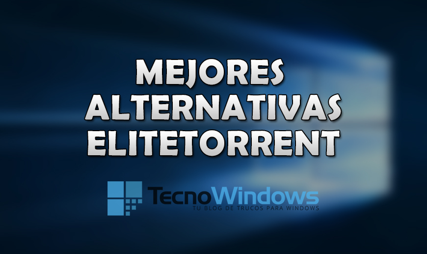 Las mejores alternativas a Elitetorrent para Windows