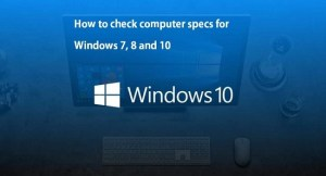 How to Check Computer Specs – My Computer Details
