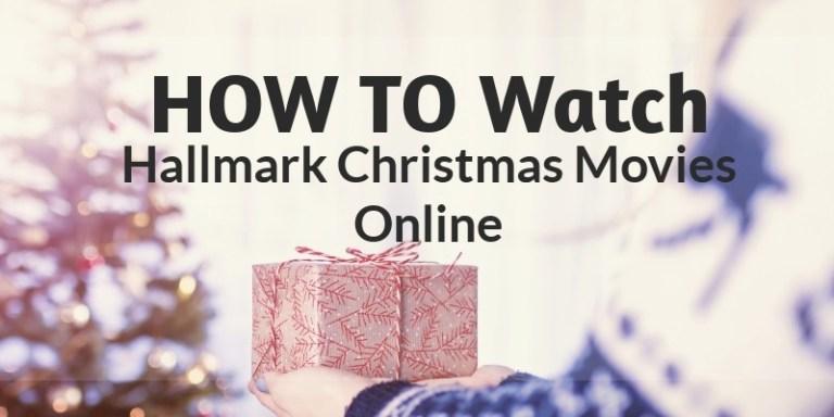 how to watch hallmark christmas movies