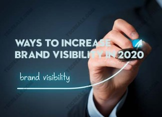 Ways to Increase Brand Visibility In 2020