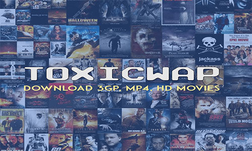 Toxicwap - Download 3GP, MP4, HD Movies | Download Toxicwap 2020/2021 Latest Movies