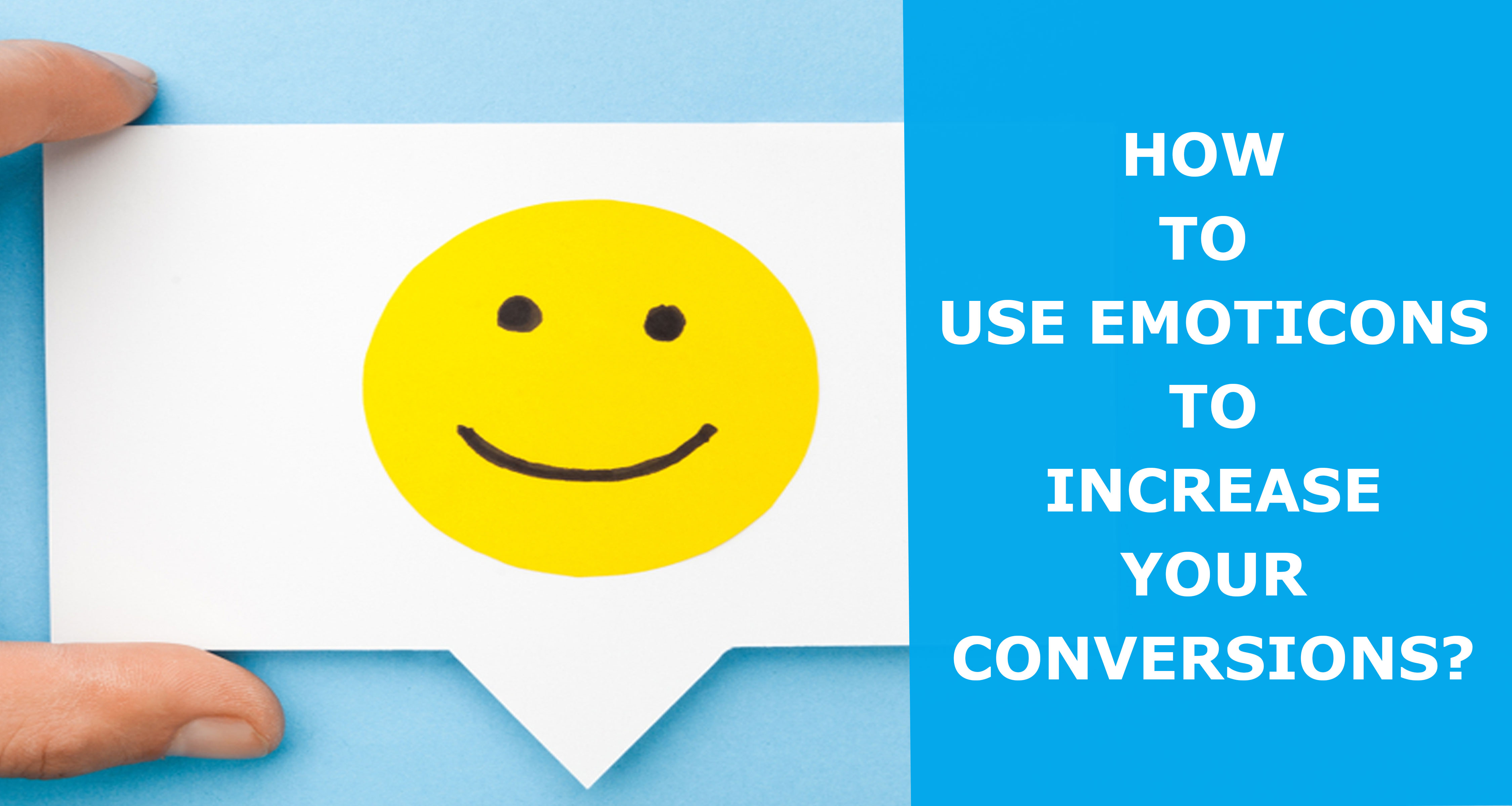 How-To-Use-Emoticons-To-Significantly-Increase-Your-Conversions