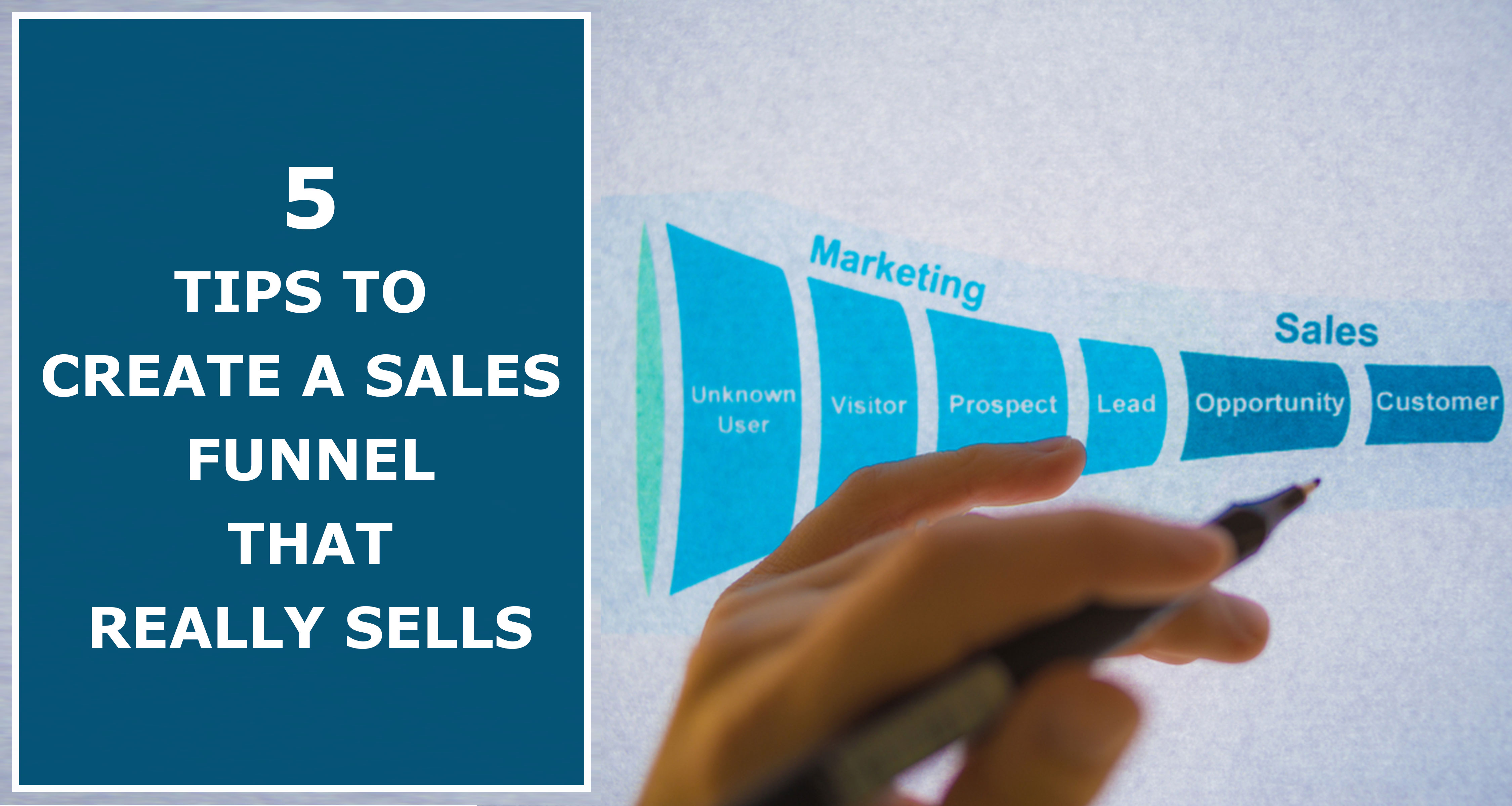5-Tips-To-Create-A-Sales-Funnel-That-Really-sells
