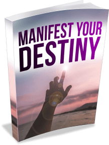 Ultra Manifestation Bonus - Manifest Your Destiny