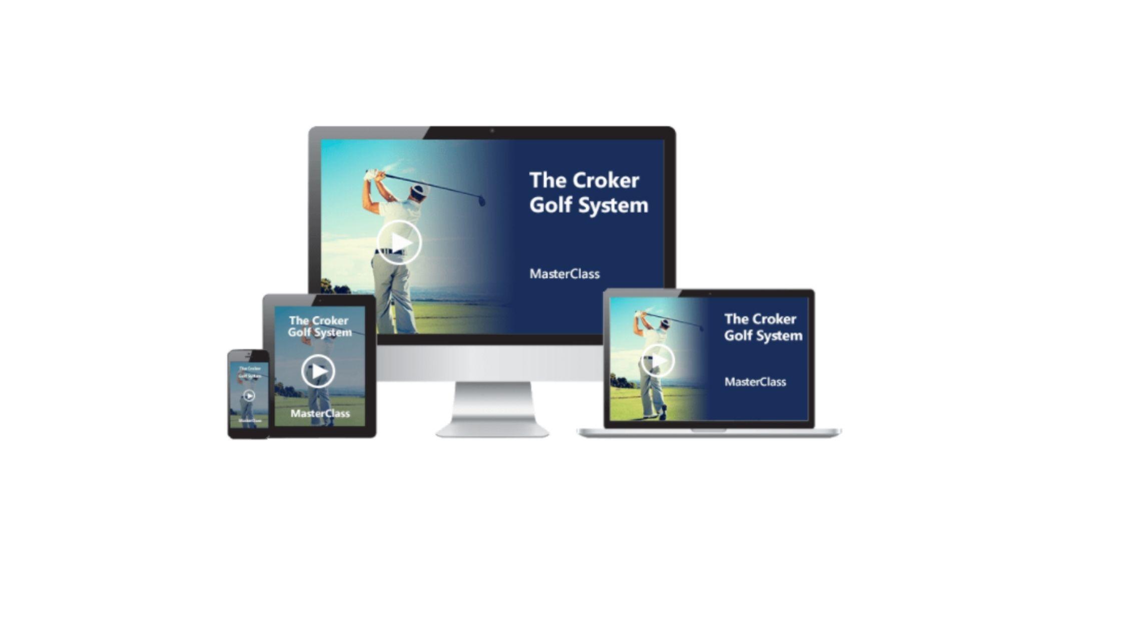 The Croker Golf System Masterclass Reviews