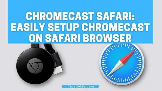 Chromecast Safari