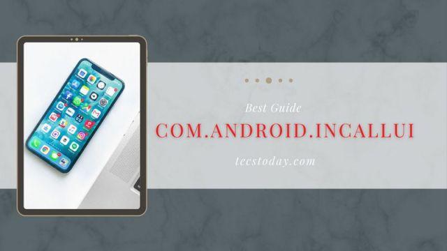 com.android.incallui