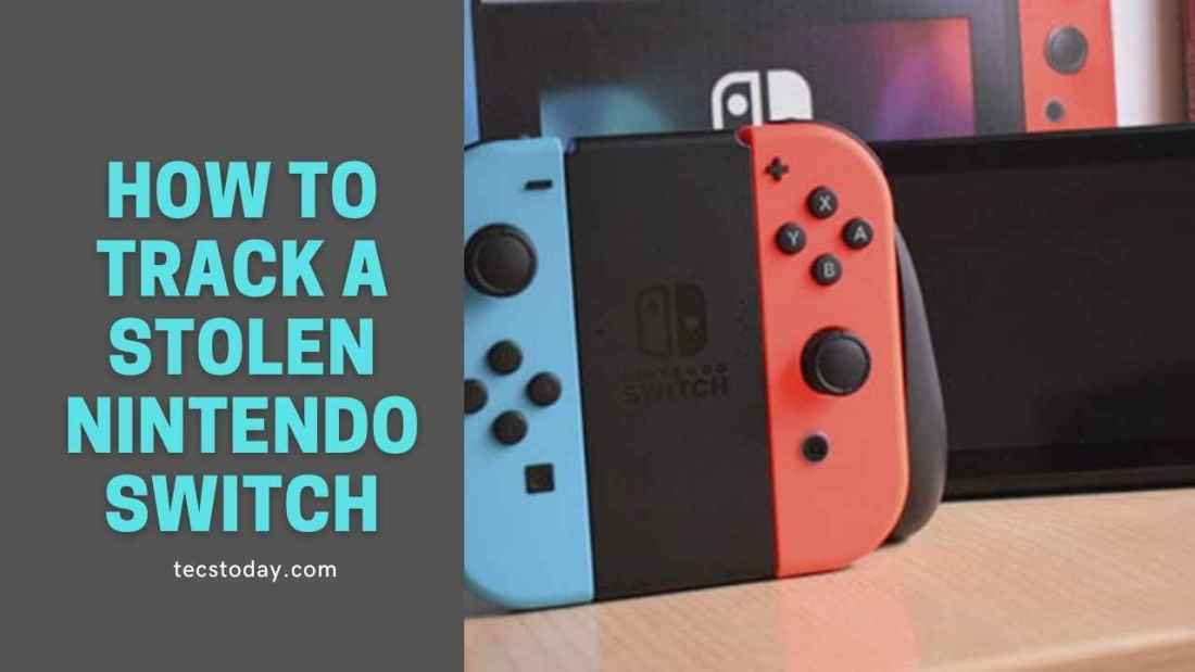 how to track a stolen Nintendo Switch