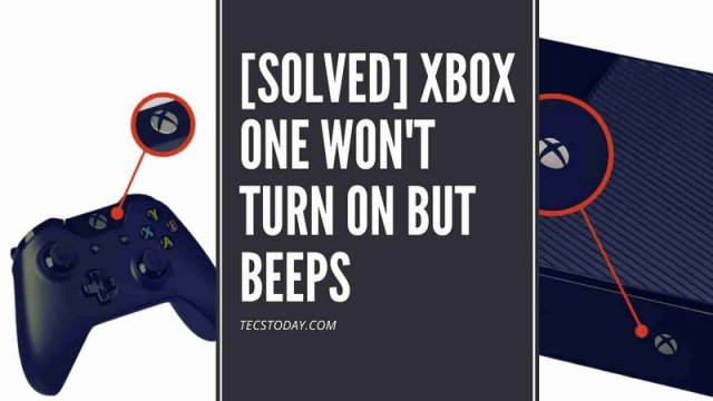xbox one won't turn on but beeps