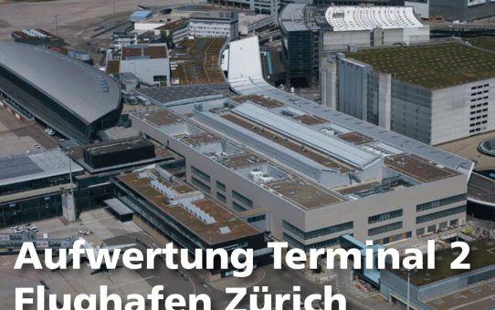 Aufwertung Terminal 2 Flughafen Zürich