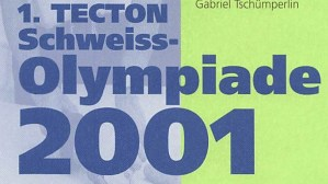 1. TECTON Schweiss-Olympiade 2001
