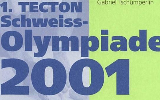 1. TECTON-Schweiss-Olympiade 2001