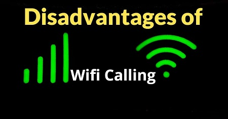 disadvantages of wifi calling