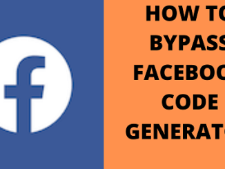 HOW-TO-BYPASS-FACEBOOK-CODE-GENERATOR