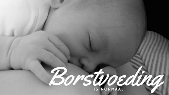 Borstvoeding is normaal