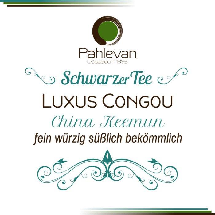Schwarzer Tee China Keemun Luxus Congou   fein würzig süßlich bekömmlich von Tee Pahlevan
