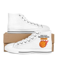 Born to Play Basketball White Shoes