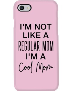 I'm A Cool Mom Phone Case
